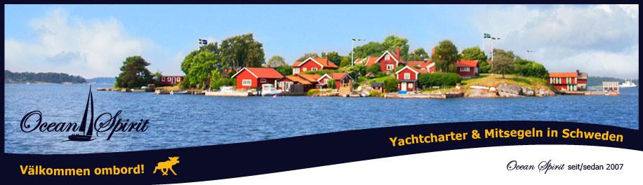 Ocean Spirit Schweden - Yachtcharter Schweden, Mitsegeln Stockholm, Yachtcharter Göteborg, Ferienhaus in Schweden mieten